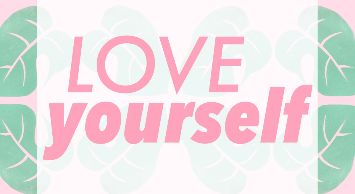 LIFESTYLE: Love yourself